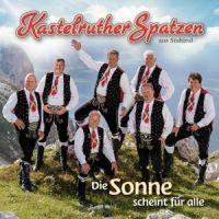 Kastelruther Spatzen - Die Sonne Scheint Fur Alle - CD