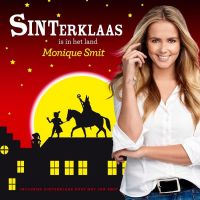 Monique Smit - Sinterklaas Is In Het Land - CD