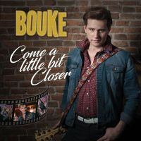 Bouke - Come a little bit closer - CD Single