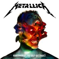 Metallica - Hardwired To Self-Destruct - Deluxe Edition - 3CD
