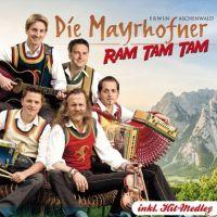 Die Mayrhofner - Ram Tam Tam - CD