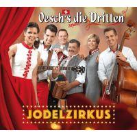 Oesch's Die Dritten - Jodelzirkus - CD