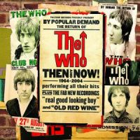 The Who - Then And Now! - 1964-2004 - CD
