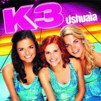 K3 - Ushuaia - 2CD