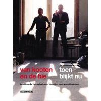 Van Kooten en de Bie - Toen Blijkt Nu - 3DVD