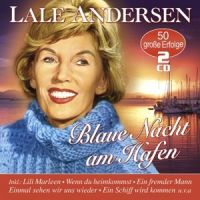 Lale Andersen - Blaue Nacht Am Hafen - 2CD