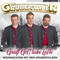 Die Grubertaler - Griab Gott Liabe Leitln - Weihnachten - CD