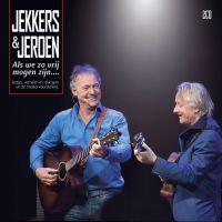 Jekkers & Jeroen - Als We Zo Vrij Mogen Zijn - 2CD