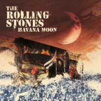 Rolling Stones - Havana Moon - Deluxe - DVD+2CD