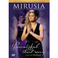 Mirusia - Beautiful That Way - Live In Holland - DVD