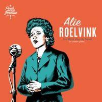 Alie Roelvink - De Meid Van De Straat en andere parels... - CD