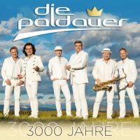 Die Paldauer - 3000 Jahre - CD