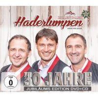 Zillertaler Haderlumpen - 30 Jahre Jubilaums Edition - CD+DVD