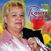 Tina Rosita - Zoals ik ben - 40 Jaar - CD