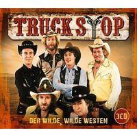 Truck Stop - Der Wilde, Wilde Westen - 3CD