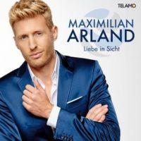 Maximilian Arland  - Liebe In Sicht - CD