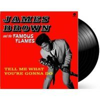 James Brown & The Famous Flames - Tell Me What You're Gonna Do - LP
