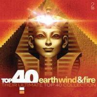 Earth, Wind And Fire - Top 40 - 2CD