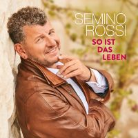 Semino Rossi - So Ist Das Leben - Standard Edition - CD