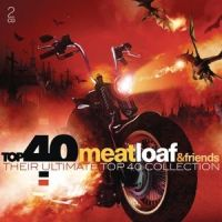 Meat Loaf & Friends - Top 40 - 2CD
