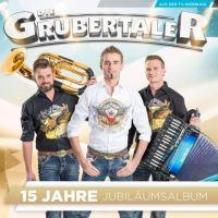 Die Grubertaler - 15 Jahre Jubilaumsalbum - CD