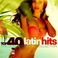 Latin Hits - Top 40 - 2CD