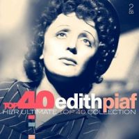 Edith Piaf - Top 40 - 2CD