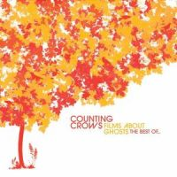 Counting Crows - The Best Of - Films About Ghosts - CD