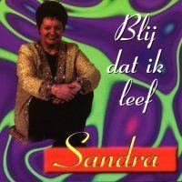 Sandra - Blij dat ik leef - CD