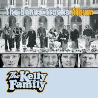 The Kelly Family - The Bonus-Tracks Album - CD