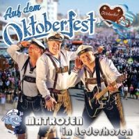 Matrosen in Lederhosen - Auf Dem Oktoberfest - CD