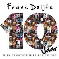 Frans Duijts - 10 Jaar - Mijn Grootste Hits Tot Nu Toe - CD+DVD