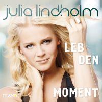 Julia Lindholm - Leb Den Moment - CD