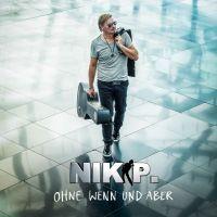 Nik P. - Ohne Wenn Und Aber - CD