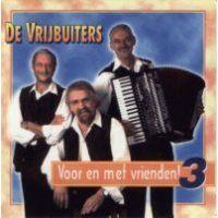 De Vrijbuiters - Voor en met vrienden 3 - CD