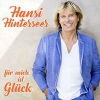 Hansi Hinterseer - Fur Mich Ist Gluck - CD