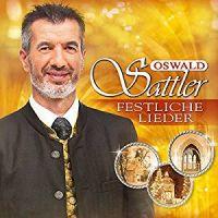 Oswald Sattler - Festliche Lieder - CD