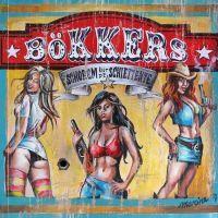 Bokkers - Schorem Uut De Schiettente - CD