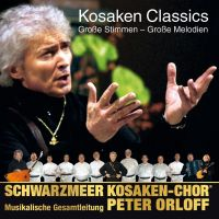 Peter Orloff und Schwarzmeer Kosaken-Chor - Kosaken Classics - CD