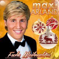 Maxi Arland - Frohe Weihnachten - CD