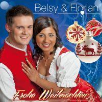 Belsy Und Florian - Frohe Weihnachten - CD