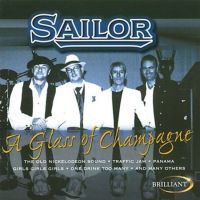 Sailor - A Glass Of Champagne - CD