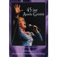 Anneke Gronloh - 45 jaar - DVD