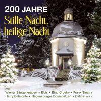 200 Jahre Stille Nacht, Heilige Nacht - CD