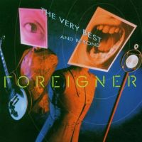 Foreigner - The Very Best Of And Beyond - CD