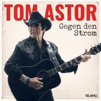 Tom Astor - Gegen Den Strom - CD