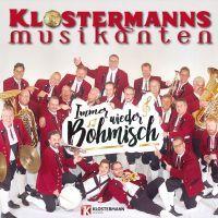 Klostermanns Musikanten - Immer Wieder Bohmisch - CD
