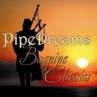 PipeDreams - Bagpipe Classics - CD