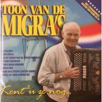Toon van de Migra - Kent U Ze Nog - CD