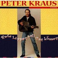 Peter Kraus - Rote Lippen Soll Man Kussen - CD